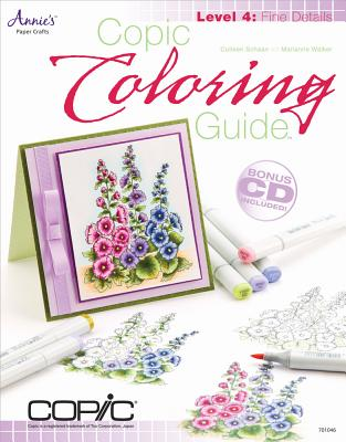 Copic Coloring Guide Level 4 By Schaan, Colleen/ Walker, Marianne